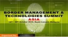 Border Management & Technologies Summit Asia 2016
