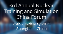 3rd Annual Nuclear Training and Simulation China Forum
