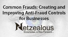 Common Frauds: Creating and Improving Anti-Fraud Controls for Businesses