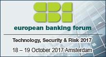 European Banking Forum: Technology, Security & Risk 2017