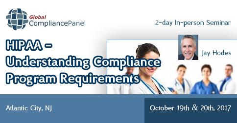 HIPAA - Understanding Compliance Program Requirements