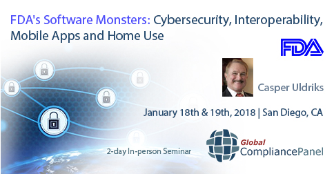 FDA's Software Monsters: Cybersecurity, Interoperability, Mobile Apps and Home Use