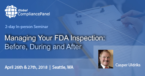 Managing Your FDA Inspection: Before, During and After