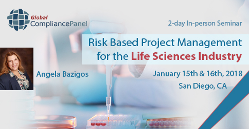 Risk Based Project Management for the Life Sciences Industry