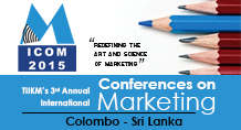 TIIKM's 3rd Annual International Conference on Marketing 2015 (ICOM-2015)