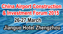 China Airport Construction and Investment Forum 2015 (ACIF 2015)