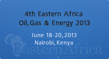 4th Eastern Africa Oil, Gas & Energy Conference 2013