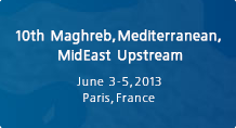10th Maghreb, Mediterranean MidEast Upstream
