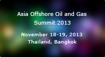 Asia Offshore Oil and Gas Summit 2013